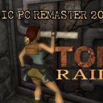 Remaster Tomb Raider 1, 2 y3